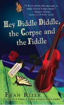 Hey diddle diddle  the corpse and the fiddle