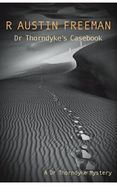 Dr Thorndyke's Casebook