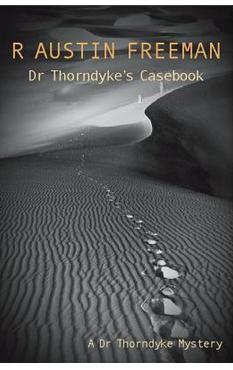 Dr Thorndyke's Casebook